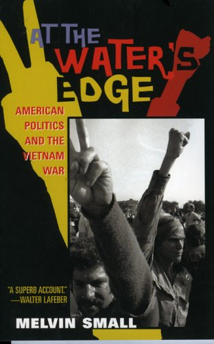 9781566636476: At the Water's Edge: American Politics and the Vietnam War (American Ways Series)