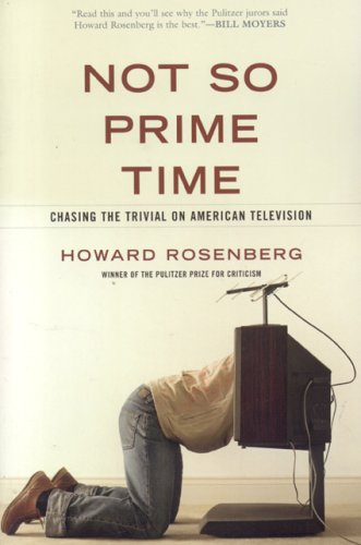 9781566636711: Not So Prime Time: Chasing the Trivial on American Television