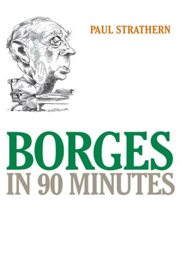 9781566636957: Borges in 90 Minutes (Great Writers in 90 Minutes Series)