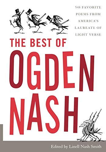 The Best of Ogden Nash: Editor-Linell Nash Smith
