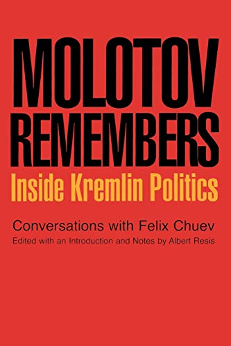 9781566637152: Molotov Remembers: Inside Kremlin Politics