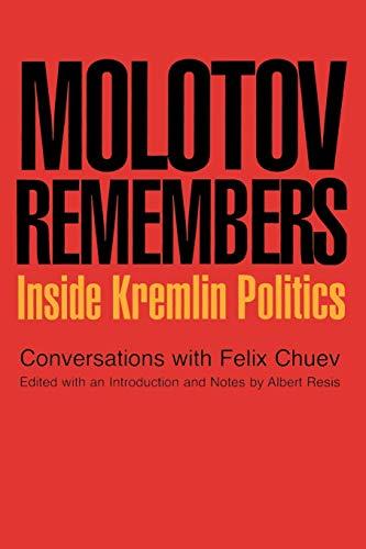 Molotov Remembers: V. M. Molotov