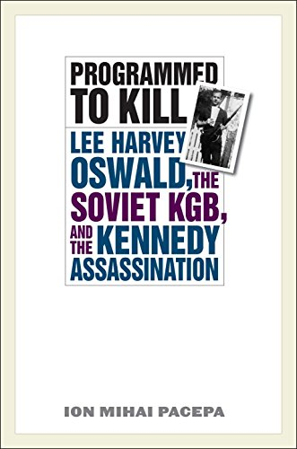 9781566637619: Programmed to Kill: Lee Harvey Oswald, the Soviet KGB, and the Kennedy Assassination