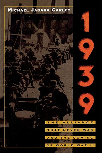 9781566637855: 1939: The Alliance That Never Was and the Coming of World War II