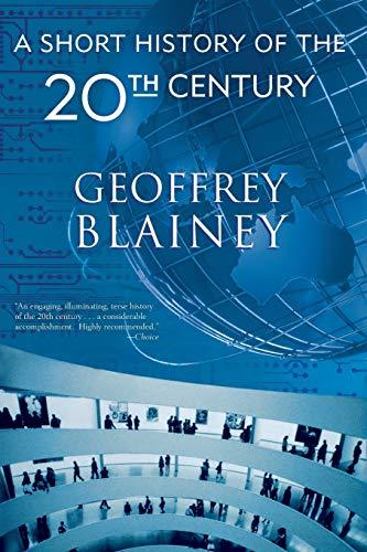 9781566637930: A Short History of the Twentieth Century