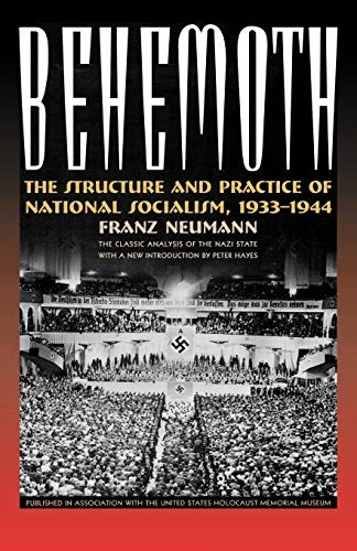 9781566638197: Behemoth: The Structure and Practice of National Socialism, 1933-1944