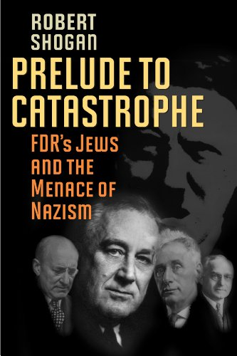 9781566638319: Prelude to Catastrophe: FDR's Jews and the Menace of Nazism