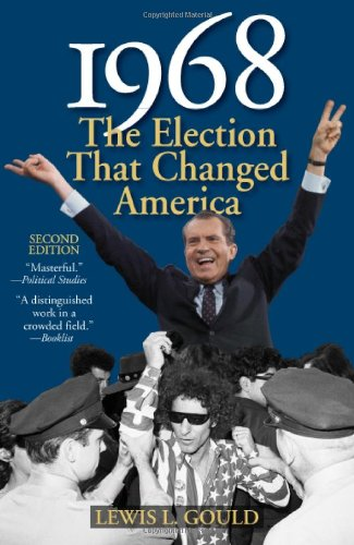 9781566638623: 1968: The Election That Changed America (American Ways)