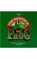Legend of the Redneck Frog: B. J. Jones