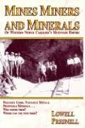 Mines, Miners and Minerals of Western North Carolina's Mountain Empire