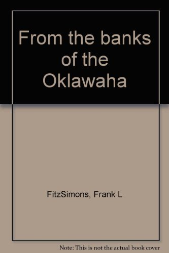 From the Banks of the Oklawaha Volume: FitzSimons, Frank L.