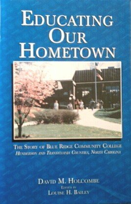 Educating Our Hometown The story of Blue: David M Holcombe;