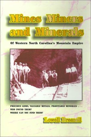 9781566641852: Mines, Miners and Minerals: Western North Carolina's Mountain Empire
