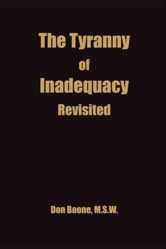 9781566642712: The Tyranny of Inadequacy Revised