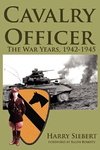 9781566642842: Cavalry Officer: The War Years, 1942-1945