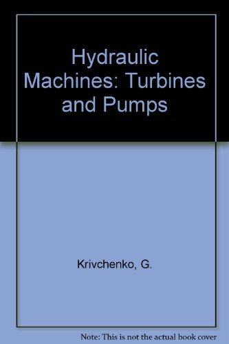 9781566700016: Hydraulic Machines: Turbines and Pumps, Second Edition