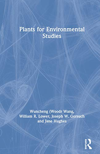 Plants for Environmental Studies.: Wang, Wuncheng et al. (Eds.):