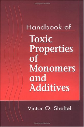 9781566700757: Handbook of Toxic Properties of Monomers and Additives
