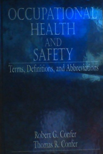 Occupational Health and Safety; Terms, Definitions, and Abbreviations