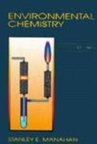 Environmental Chemistry: Stanley E. Manahan
