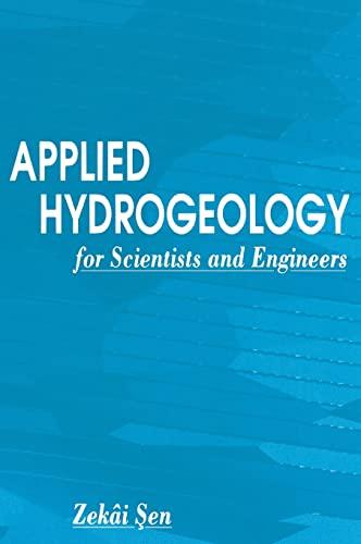 Applied Hydrogeology for Scientists and Engineers (Hardback): Zekai Sen