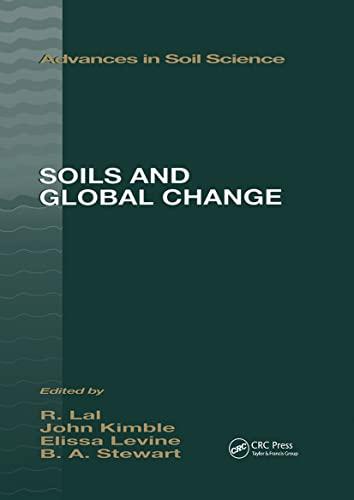 Soils and Global Change (Advances in Soil Science): Kimble, John M., Levine, Elissa R., Stewart, ...