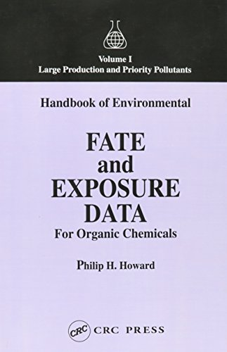 9781566701211: Handbook of Environmental Fate and Exposure for Organic Chemicals, Five Volume Set (v. 1-4)