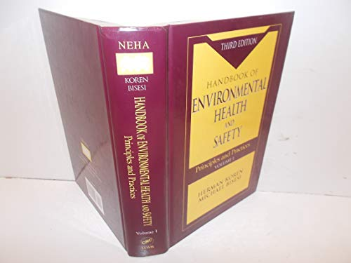 9781566701242: Handbook of Environmental Health and Safety: Principles and Practices, Third Edition, Volume I (Handbook of Environmental Health & Safety)