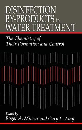 9781566701365: Disinfection By-Products in Water TreatmentThe Chemistry of Their Formation and Control