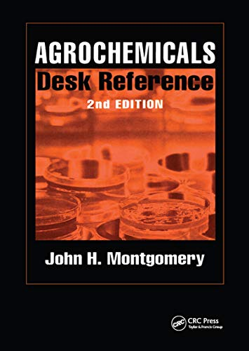 9781566701679: Agrochemicals Desk Reference