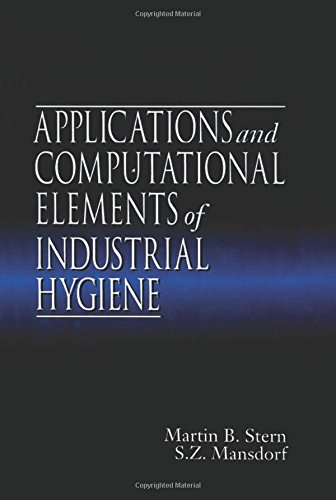 9781566701976: Applications and Computational Elements of Industrial Hygiene.