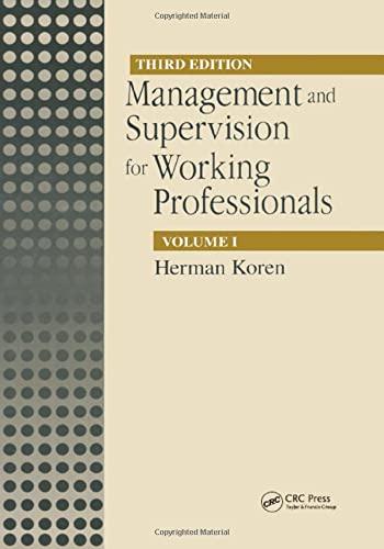 Management and Supervision for Working Professionals: Volume 1 (Hardback): Herman Koren