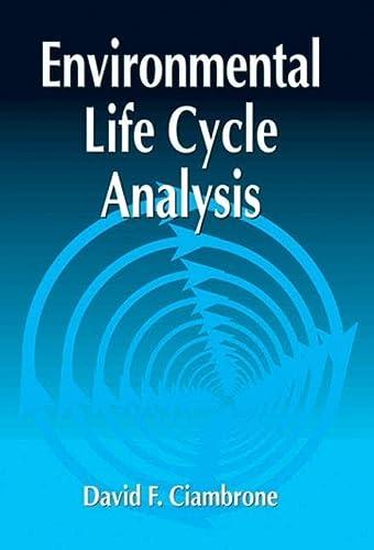 Environmental Life Cycle Analysis: David F. Ciambrone
