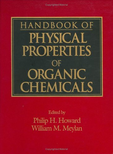 Handbook of Physical Properties of Organic Chemicals (Hardback): Philip H. Howard, Syracuse ...