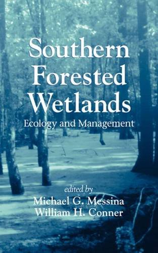 9781566702287: Southern Forested Wetlands: Ecology and Management