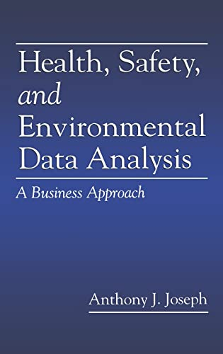 9781566702331: Health, Safety, and Environmental Data Analysis: A Business Approach