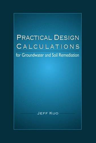 9781566702386: Practical Design Calculations for Groundwater and Soil Remediation