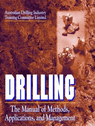 9781566702423: Drilling: The Manual of Methods, Applications, and Management