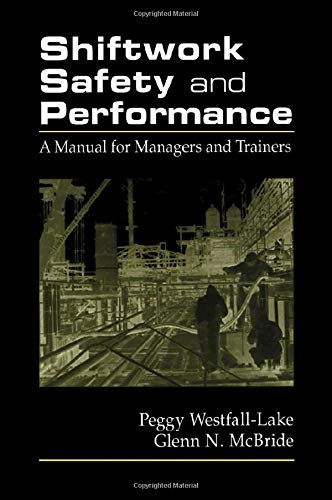 9781566702577: Shiftwork Safety and Performance: A Manual for Managers and Trainers