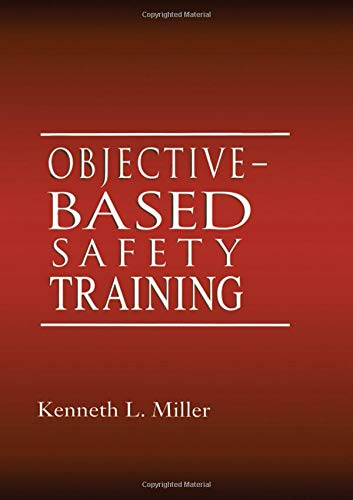 9781566702867: Objective-Based Safety Training: Process and Issues