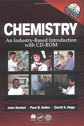 Chemistry: An Industry-Based Introduction with CD-ROM: John Kenkel, Paul