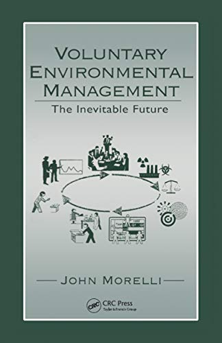 Voluntary Environmental Management: The Inevitable Future (Hardback): John Morelli
