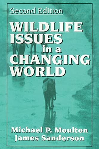 9781566703512: Wildlife Issues in a Changing World, Second Edition
