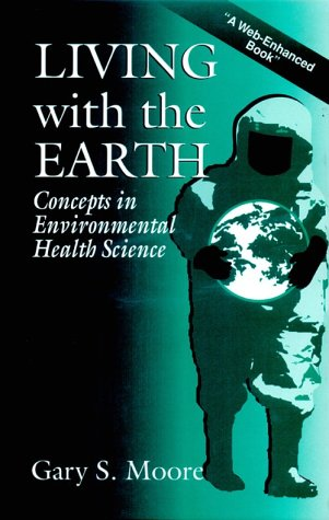 9781566703574: Living with the Earth: Concepts in Environmental Health Science