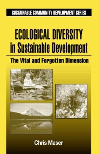 Ecological Diversity in Sustainable Development: Maser, Chris