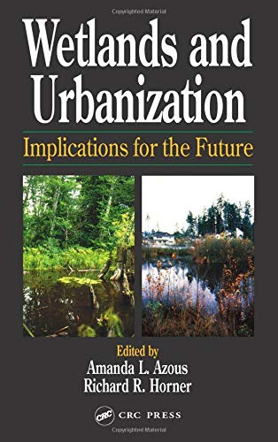 9781566703864: Wetlands and Urbanization: Implications for the Future
