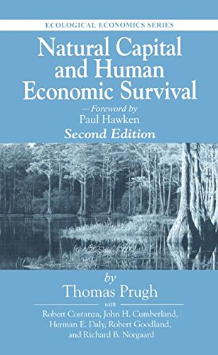 Natural Capital and Human Economic Survival, Second Edition on (Ecological Economics): Prugh, ...