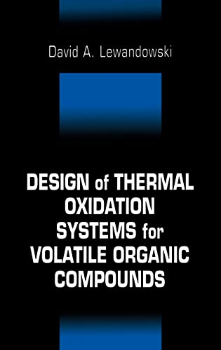 9781566704106: Design of Thermal Oxidation Systems for Volatile Organic Compounds