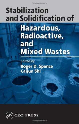9781566704441: Stabilization and Solidification of Hazardous, Radioactive, and Mixed Wastes