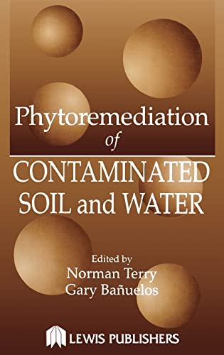 9781566704502: Phytoremediation of Contaminated Soil and Water